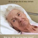 Amelie Van Esbeen, de 93 - jarige die nú wou sterven.